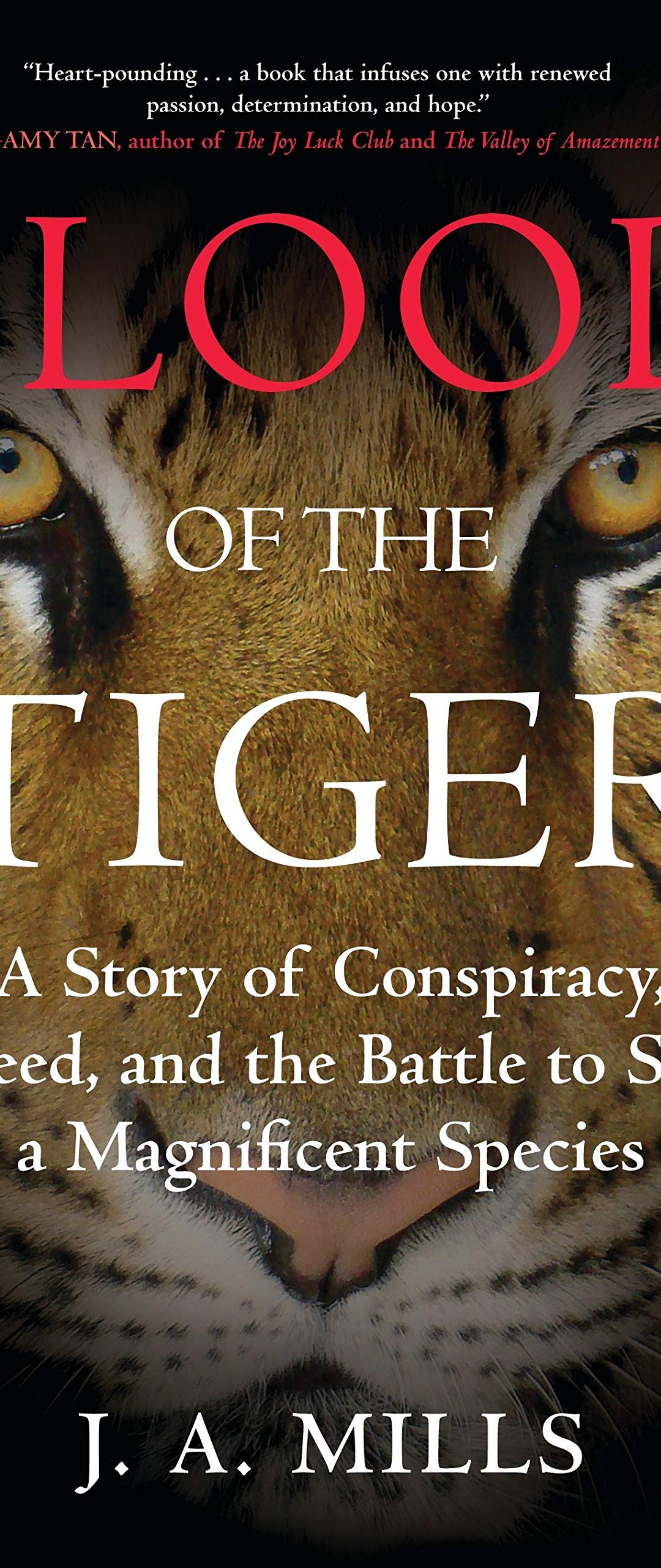 Blood of the Tiger by: J. A. Mills