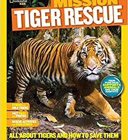 Mission Tiger Rescue-National Geographic for Kids