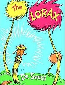 The Lorax by: Dr. Seuss