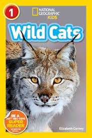 Wild Cats: National Geographic for Kids